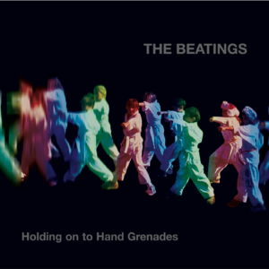 The Beatings: Holding on to Hand Grenades